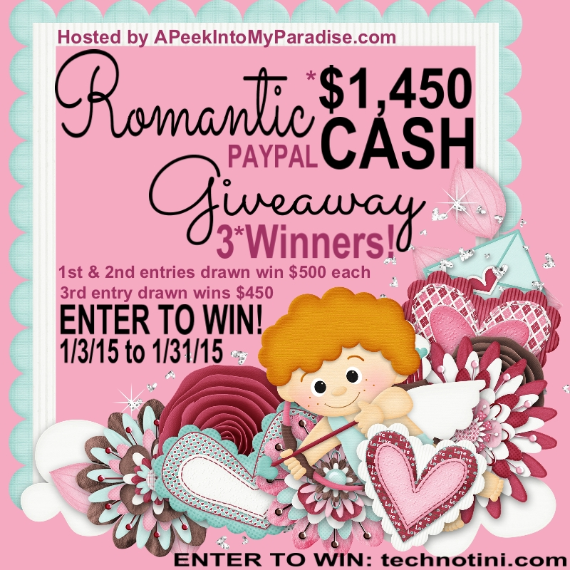 Romantic Cash Giveaway! 3 Winners will earn up to $500 each! Read post for entry info. Contest runs Jan 3-31, 2015!