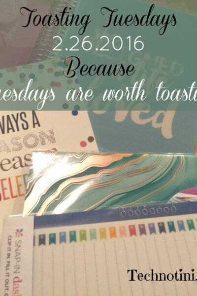 It's Tuesday? What are you toasting? I'm sharing my favorite new planner, from Erin Condren, as well as my new fave crackers and music! Let's do some Toasting Tuesdays!