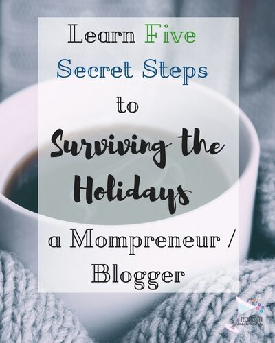I've finally discovered the secret to holiday survival for mompreneurs and bloggers. In five simple steps, I explain how to determine 5 focus areas and reclaim balance and joy. My favorite tip is Step #3—total life changer! Organization   time management   holiday stress   stress-free holidays