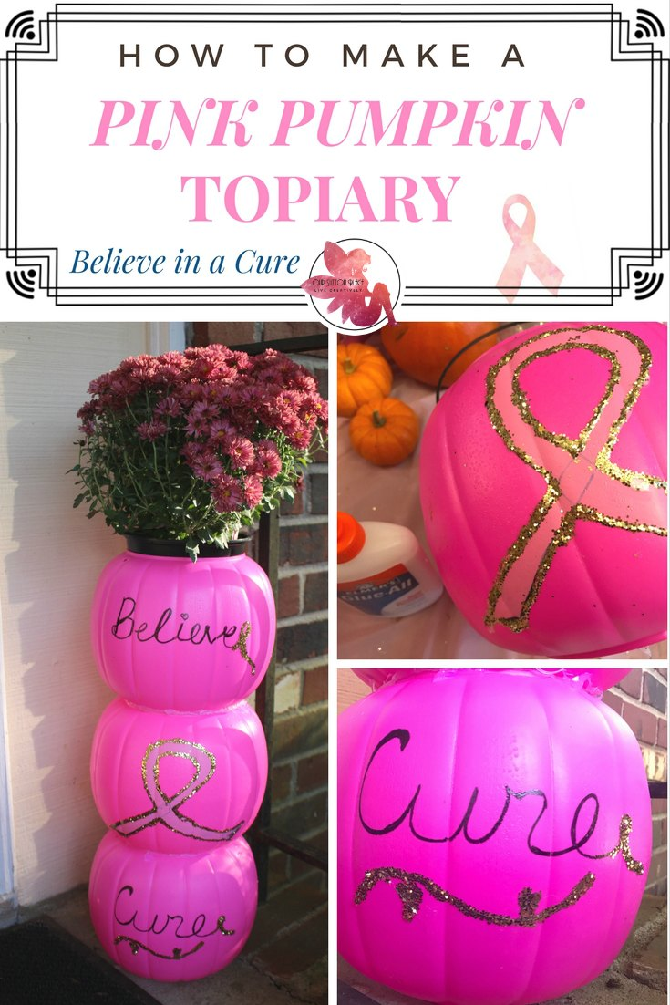 How To Make A Pink Pumpkin Topiary And Believe In A Cure Our Sutton Place