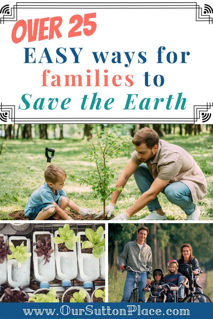 25 Easy Ways for Families to Save the Earth