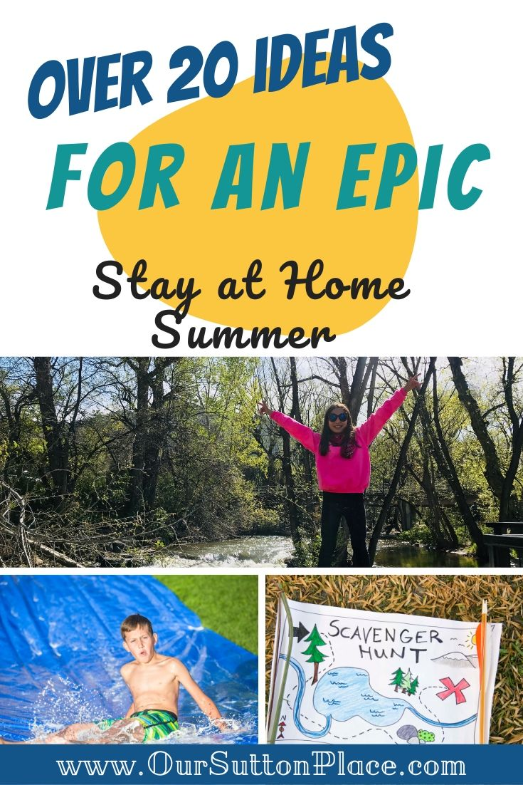 Title Card for Over 20 ideas to have an Epic Stay at Home Summer
