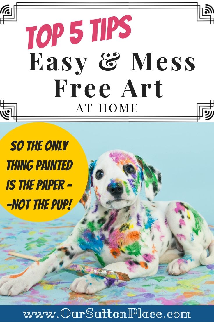 Top 5 Easy and Mess-Free Ways to Encourage Art at Home