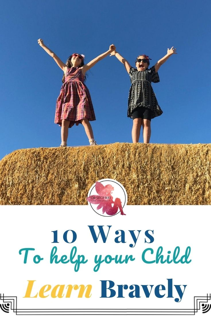 Title card 2 for 10 ways to help your child learn bravely