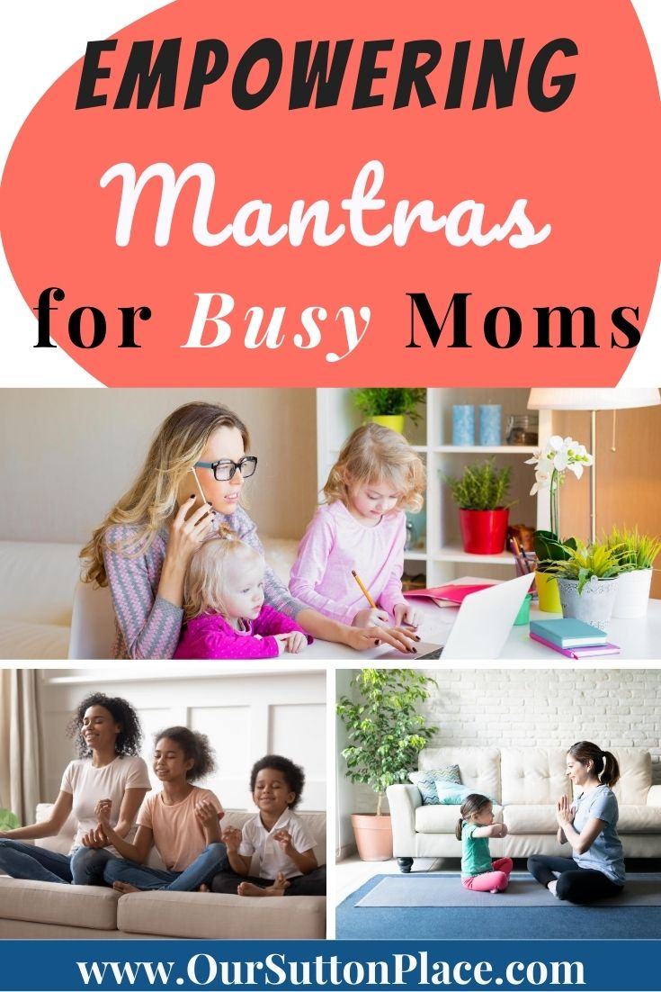 Collage title card-Empowering Mantras for Busy Moms