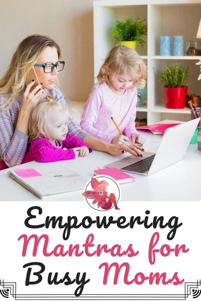 Title Card for Empowering Mantras for Busy Moms