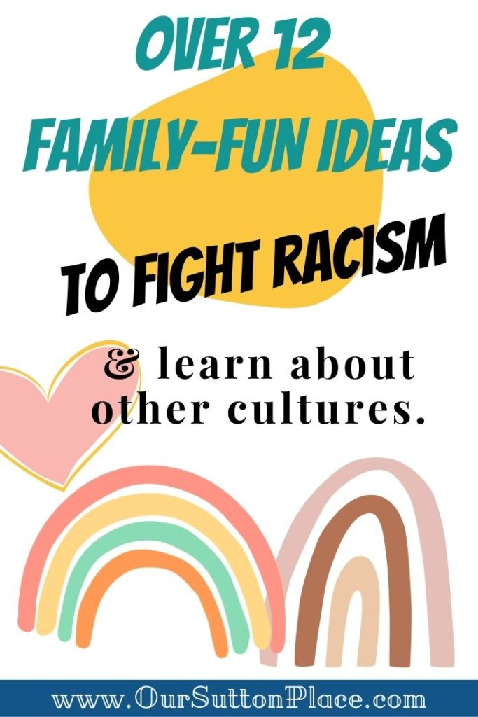 Title Card for 12 Family Fun Ideas to Fight Racisim