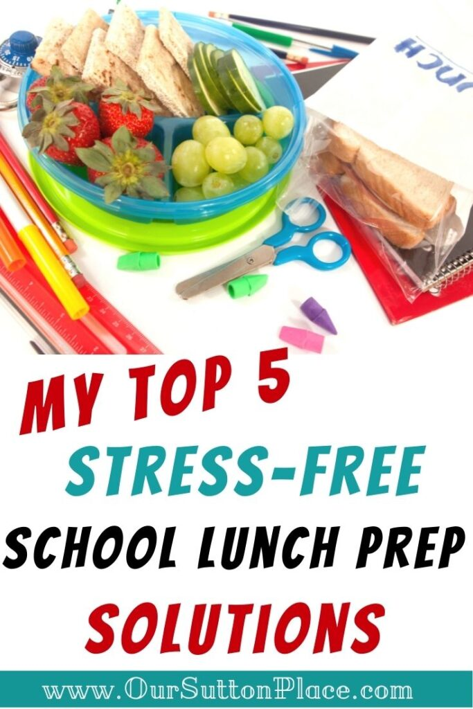 Title card with school lunch for Top 5 Stress-free scholl lunch prep solutions